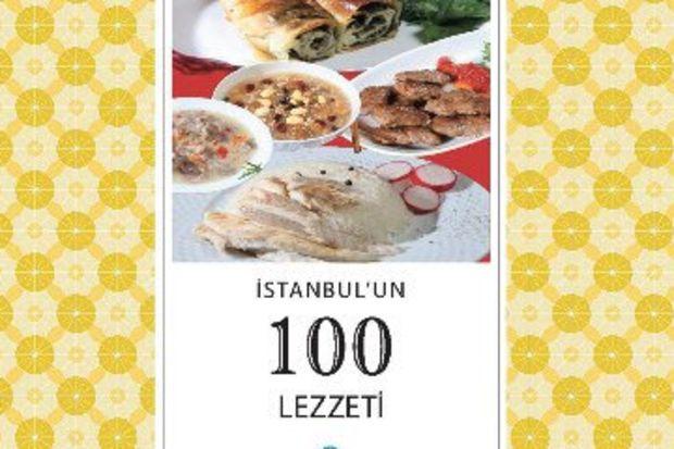 İstanbul'un lezzetleri bu kitapta toplandı